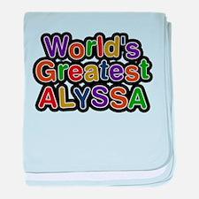 Worlds Greatest Alyssa baby blanket