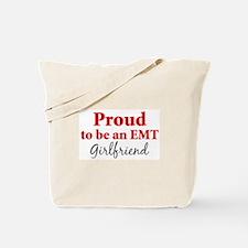 Proud EMT: Girlfriend Tote Bag