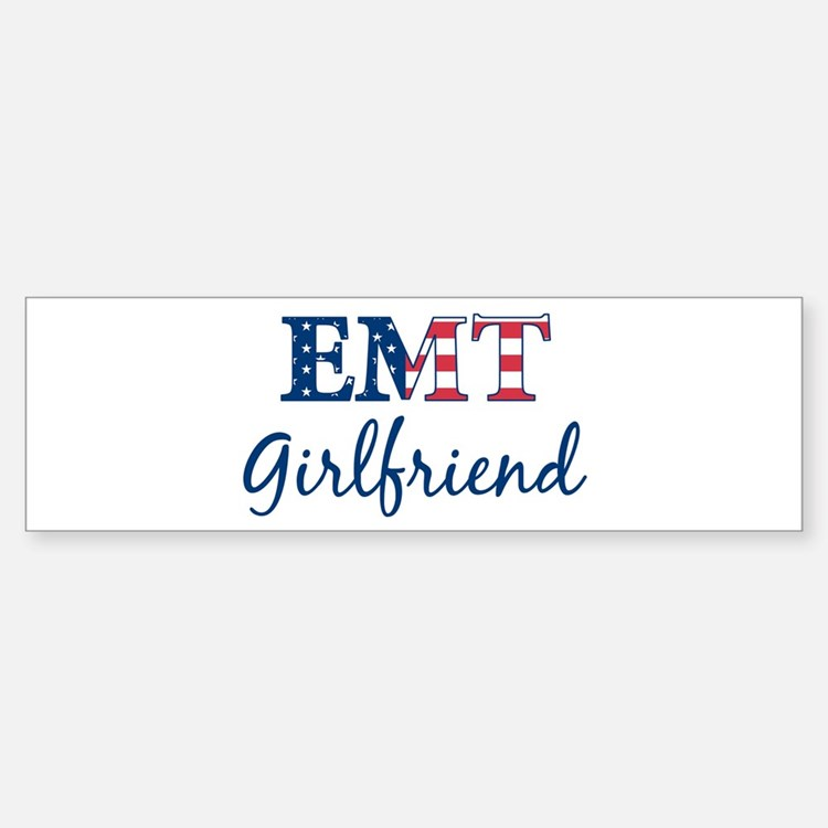 Girlfriend: Patriotic EMT Bumper Bumper Bumper Sticker