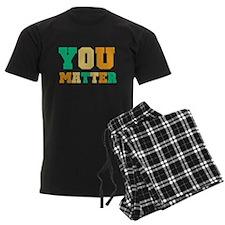 YOU Matter Pajamas