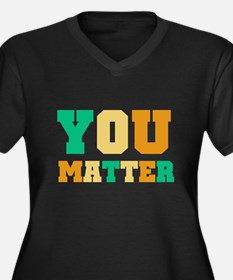 YOU Matter Women's Plus Size V-Neck Dark T-Shirt
