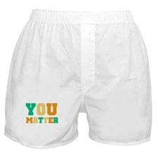YOU Matter Boxer Shorts