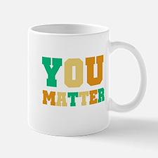 YOU Matter Mug