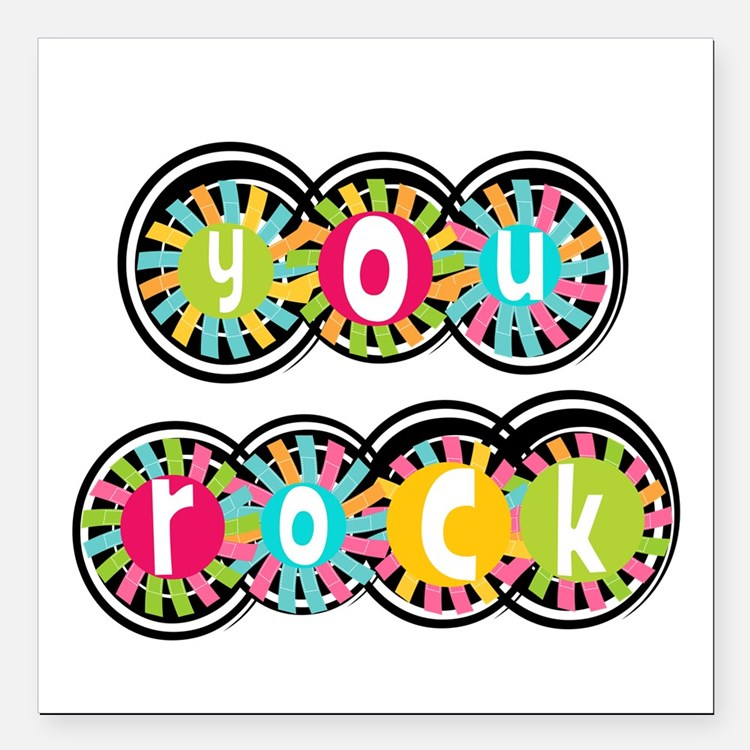 "You Rock Square Car Magnet 3"" x 3"""