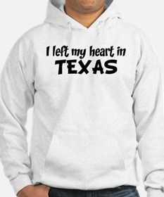 Left my Heart: TEXAS Hoodie