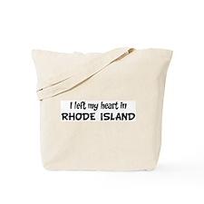 Left my Heart: RHODE ISLAND Tote Bag