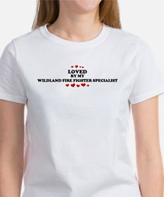 Loved by: WILDLAND FIRE FIGHT Tee