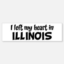 Left my Heart: ILLINOIS Bumper Bumper Bumper Sticker