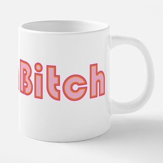 mega-bitch_tr.png 20 oz Ceramic Mega Mug