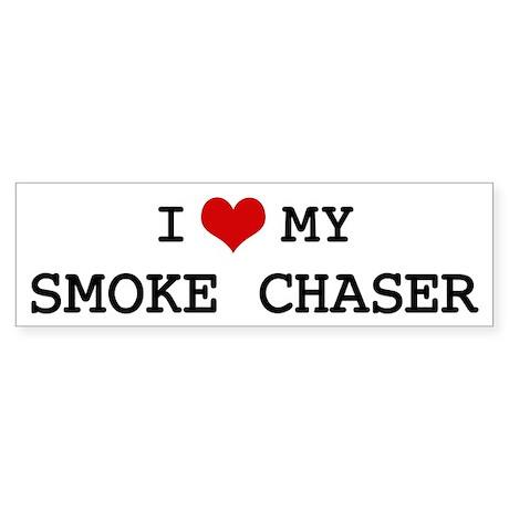 I Love My SMOKE CHASER Bumper Sticker