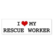 I Love My RESCUE WORKER Bumper Bumper Sticker