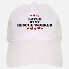 Loved by: RESCUE WORKER Baseball Baseball Cap