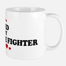 Loved by: FOREST-FIRE FIGHTER Mug