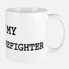 I Love My FOREST FIREFIGHTER Mug