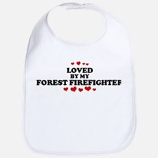 Loved by: FOREST FIREFIGHTER Bib