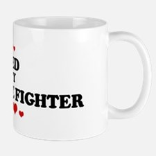Loved by: FOREST FIRE FIGHTER Mug