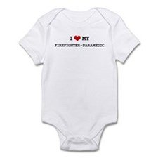 I Love My FIREFIGHTER-PARAMED Infant Bodysuit