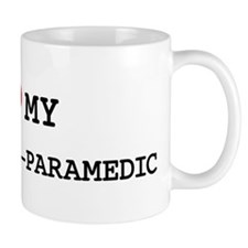 I Love My FIREFIGHTER-PARAMED Mug