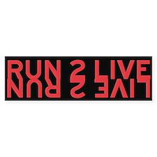 Run 2 Live (red/yellow) Bumper Bumper Bumper Sticker