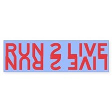Run 2 Live (red/yellow) Bumper Bumper Sticker