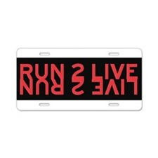 Run 2 Live (red/yellow) Aluminum License Plate