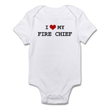I Love My FIRE CHIEF Infant Bodysuit