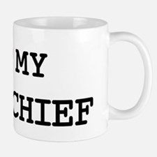 I Love My FIRE CHIEF Mug