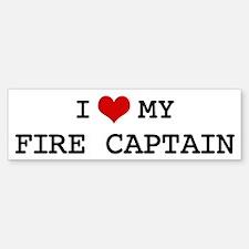 I Love My FIRE CAPTAIN Bumper Bumper Bumper Sticker
