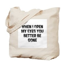When I Open My Eyes You Bette Tote Bag