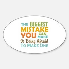 The Biggest Mistake Decal