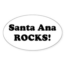 Santa Ana Rocks! Oval Decal