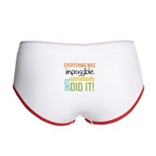 Impossible Until Somebody Did It Women's Boy Brief
