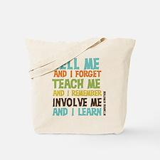Involve Me Tote Bag