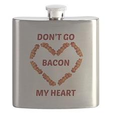 Don't Go Bacon My Heart Flask