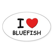I love bluefish Oval Decal