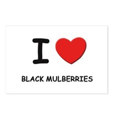 I love black mulberries Postcards (Package of 8)