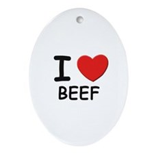 I love beef Oval Ornament