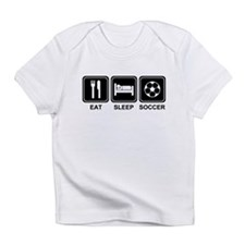 EAT SLEEP SOCCER Infant T-Shirt