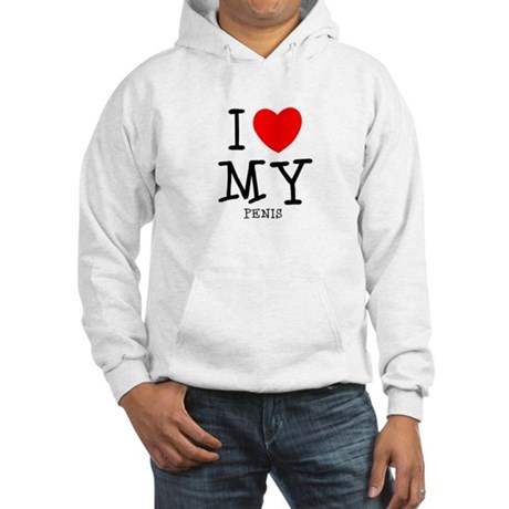 Love My Penis Hooded Sweatshirt