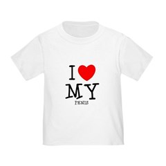 Love My Penis Infant T-Shirt