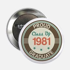 """Vintage Class of 1981 2.25"""" Button"""