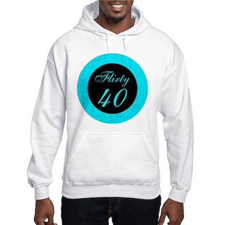 Flirty Forty Hooded Sweatshirt