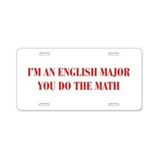 Im-an-english-major-BOD-RED Aluminum License Plate