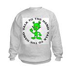 Talk To The Hand Alien Kids Sweatshirt