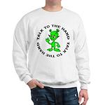 Talk To The Hand Alien Sweatshirt