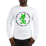 Talk To The Hand Alien Long Sleeve T-Shirt