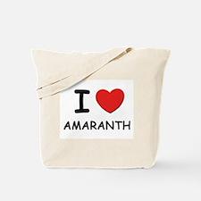 I love amaranth Tote Bag