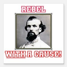 "Rebel With a Cause - For Square Car Magnet 3"" x 3"""