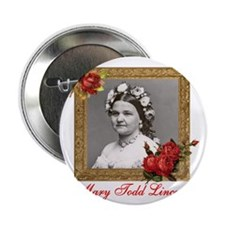 """Mary Todd Lincoln 2.25"""" Button"""