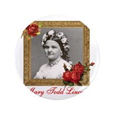 """Mary Todd Lincoln 3.5"""" Button"""